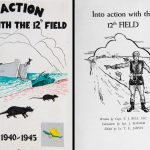 Into Action with the 12th Field