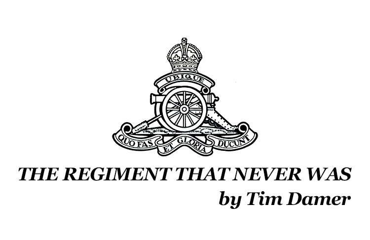The Regiment That Never Was - Poem - T Damer